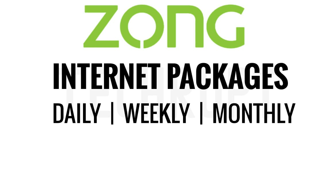 Zong Internet Packages 2020 Daily Weekly And Monthly Techrupt